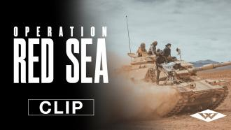 Operation Red Sea Exclusive Movie Clip From Well Go USA