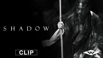 Shadow (2019) Official Movie Site exclusive clip