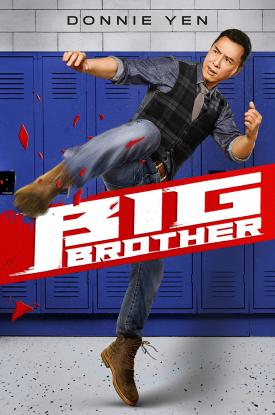 BIG BROTHER (2018) official movie poster from distributor Well Go USA Entertainment