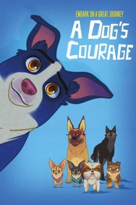 A DOG'S COURAGE North American Poster from distributor Well Go USA Entertainment
