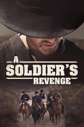 A SOLDIER'S REVENGE (2020) | Official Poster released by film distributor Well Go USA