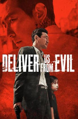 Official poster art for Korean action thriller Deliver Us From Evil-Well Go USA