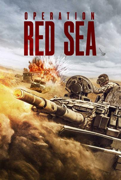 OPERATION RED SEA official movie poster by Well Go USA Distributor