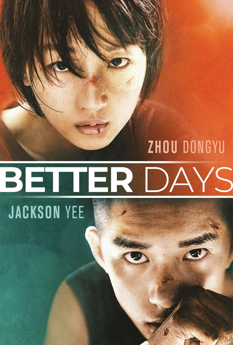 Better Days 2019 Official Movie Site Watch Now