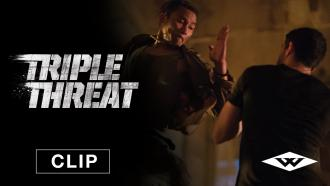 Triple Threat exclusive clip