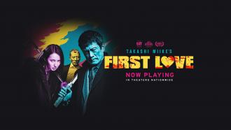 Enter Takashi Miike's Universe with his latest movie First Love (2019), now playing