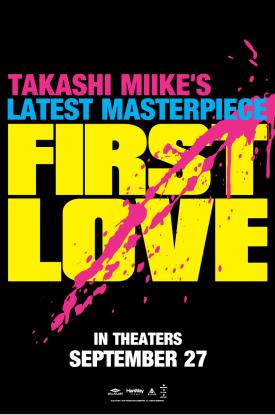 Takashi Miike's FIRST LOVE