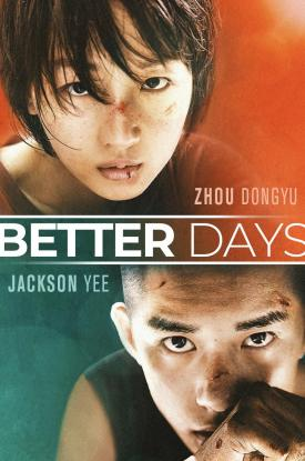 BETTER DAYS Official Home Entertainment art by Well Go USA