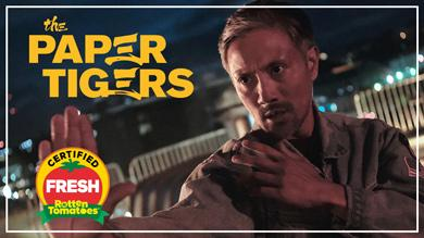 Martial arts comedy THE PAPER TIGERS from Well Go USA is Certified Fresh on Rotten Tomatoes